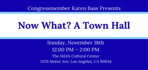 Now What? A Town Hall with Rep. Bass @ The IMAN Cultural Center