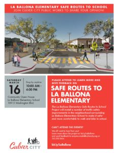 The La Ballona Elementary Safe Routes to School Project @ La Ballona Elementary School